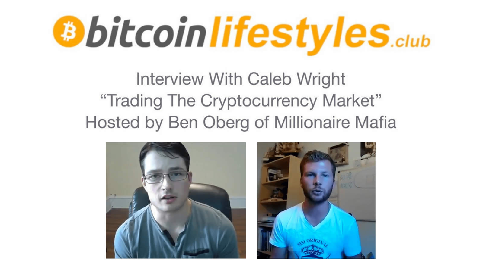 Crypto Markets Interview with Caleb Wright hosted by Ben Oberg