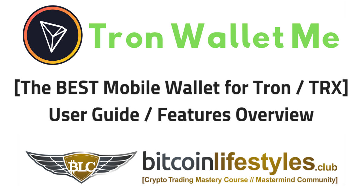 Tron-Wallet-Me-Best-Mobile-Wallet-Users-Guide-Tutorial-review